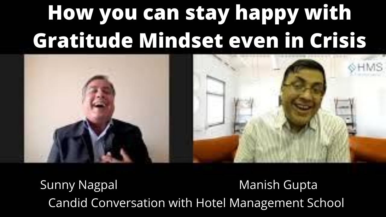 How you can stay happy with Gratitide Mindset even in Crisis