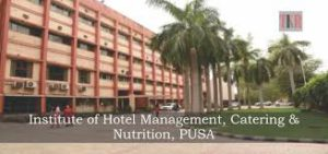 INSTITUTE OF HOTEL MANAGEMENT, CATERING AND NUTRITION - [IHM], PUSA, NEW DELHI
