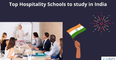 Top Hospitality Schools to study in India